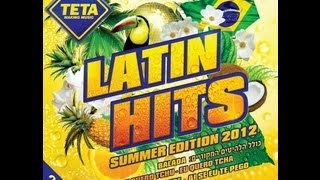 Latin Hits - Summer Edition 2012 (Part 2 of 2)