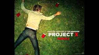 We Want Some Pu**y (Project X Song)