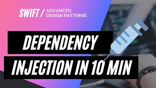 How to Implement Dependency Injection In iOS [Swift 5, iOS 12, Step-by-Step]