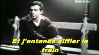 Richard Anthony - Et j'entends siffler le train (500 millas)