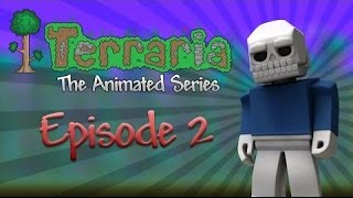 Terraria: The Animated Series - Episode 2 (Rus by Rissy)