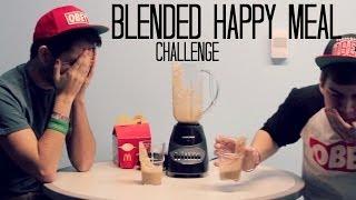 Blended Happy Meal Challenge