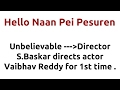 Hello Naan Pei Pesuren |2016 movie |IMDB Rating |Review | Complete report | Story | Cast