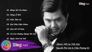 Đừng Nói Xa Nhau - Nguyễn Phú Quí Ft. Châu Phương Kỳ (Album)