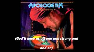 Apologetix - We Will Walk Through /  We're More Than Champions