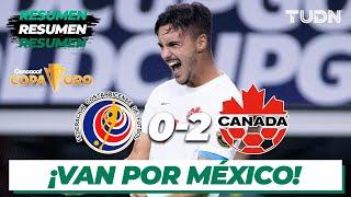 Resumen y goles | Costa Rica 0-2 Canadá | Copa Oro 2021 - Cuartos | TUDN