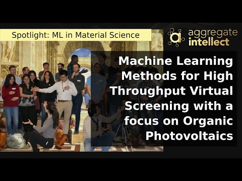 Machine Learning Methods for High Throughput Virtual Screening with a focus on Organic Photovoltaics