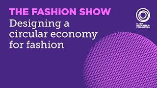 Designing a circular economy for fashion