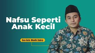 Upgrade Nafsumu - Gus Ach Dhofir Zuhry