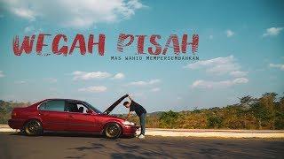 Download lagu Wegah Pisah By Mas Wahid Mp3