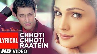 Chhoti Chhoti Raatein Full Song with Lyrics | Tum Bin