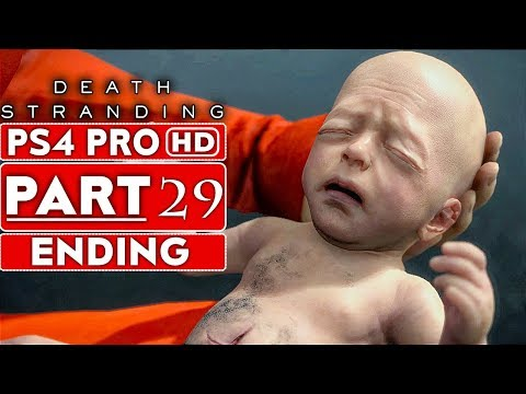 DEATH STRANDING ENDING Gameplay Walkthrough Part 29 [1080p HD PS4 PRO] - No Commentary