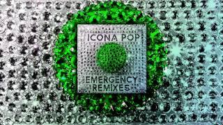 Icona Pop - Emergency (Club Killers Remix)