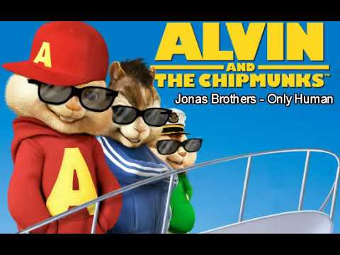 Jonas Brothers - Only Human (Chipmunk Version)
