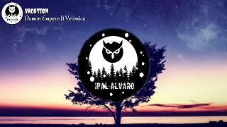 Demon Empero Ft.Veronica-Vacation(Ipal Alvaro)(Lyrik)