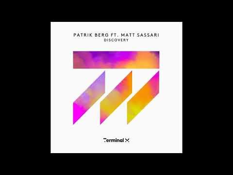 Patrik Berg Feat. Matt Sassari - Discovery. Techno Music