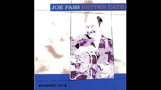 Joe Pass & Carol Kaye - Better Days (1995) - Better Days - Jazz, Guitar, Bass, Drums