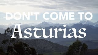 Warning: Don't Come To Asturias, Spain