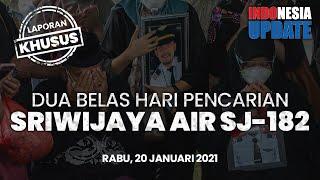 INDONESIA UPDATE - Pencarian Korban Sriwijaya Air SJ-182 Sang Kapten yang Belum Ditemukan