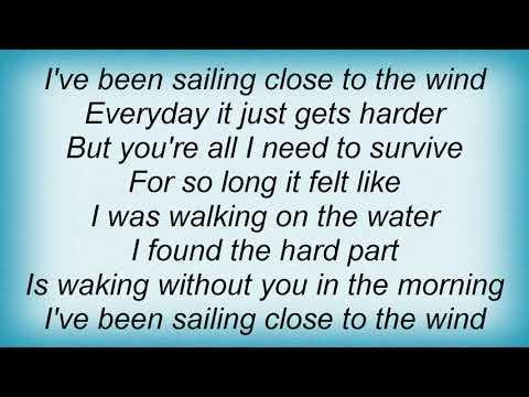America - Close To The Wind Lyrics