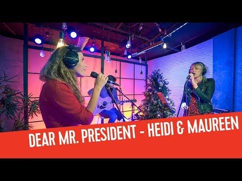Heidi & Maureen - Dear Mr. President (P!nk cover) | Top 500 van de 00's