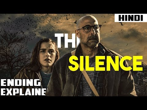 The Silence (2019) Explained in 13 Minutes   Haunting Tube in Hindi