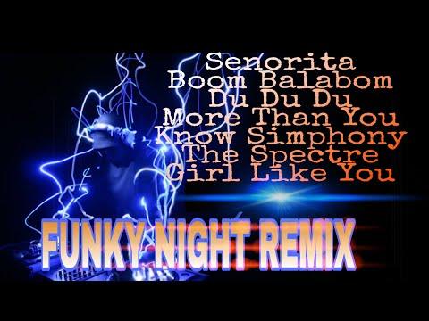 FUNKY NIGHT REMIX SENORITA - BOOM BALABOM LAGU DJ TERBARU BREAKBEAT 2019 PALING ENAK (DJ TmY)