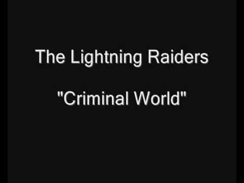 The Lightning Raiders - Criminal World online metal music video by LIGHTNING RAIDERS