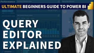 Query Editor Explained - (1.2) Ultimate Beginners Guide To Power BI 2019