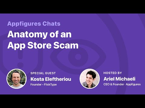 AF Chats - Anatomy of an App Store Scam with Kosta Eleftheriou thumbnail