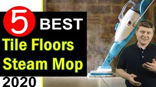 Best Steam Mop for Tile Floors 2020 🏆 Top 5 Best Mop for Tile Floors and Grout