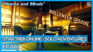 Star Trek Online - Solo Adventures - Hearts and Minds [HALLOWEEN SPECIAL]