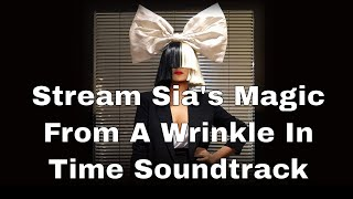 Sia   Magic & Chloe X Halle   Warrior [A Wrinkle In Time Soundtrack Update]
