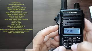 YAESU FT4X MENU BASICO ,LO QUE TENES QUE SABER PARA COMUNICARTE.   73 CORDIALES