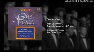 Remember - The Masters Chorale - Tom Fettke