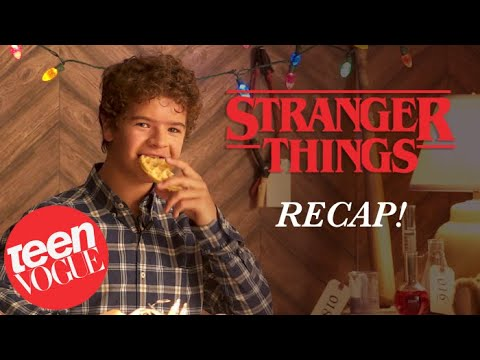 Stranger Things' Gaten Matarazzo Recaps Season 1 in Under 7 Minutes | Teen Vogue