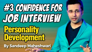 3 Confidence For Job Interview  By Sandeep Maheshwari I Personality Development I Hindi