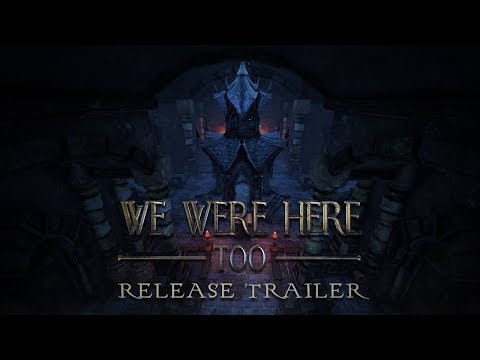 We Were Here - Too | Official Release Trailer thumbnail