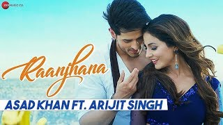 Ranjhana Arijit Singh Full LYRICS Song, Ranjhana   - YouTube