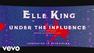 Elle King - Under The IInfluence