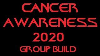 Cancer Awareness Group Build 2020