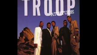Troop - Still in Love