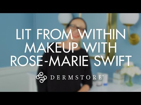 Lit From Within Makeup Tutorial With Rose-Marie Swift, Makeup Artist & Founder of RMS Beauty