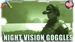 NIGHT VISION GOGGLES - ARK: Survival Evolved