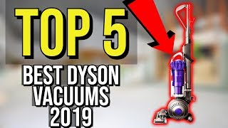 ✅ TOP 5: Best Dyson Vacuum 2019