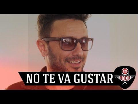 No Te Va Gustar video Entrevista Argentina - Junio 2017