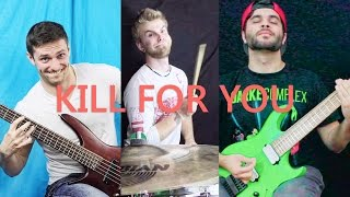 Kill For You - Instrumental Rock Cover
