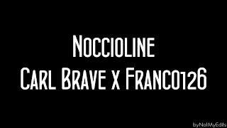 Noccioline   Carl Brave X Franco 126 • Testo