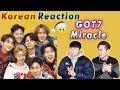 [ENG SUB]🔥🔥 KOREAN BOYS React To GOT7- MIRACLES