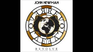 John Newman - Give You My Love (Original)